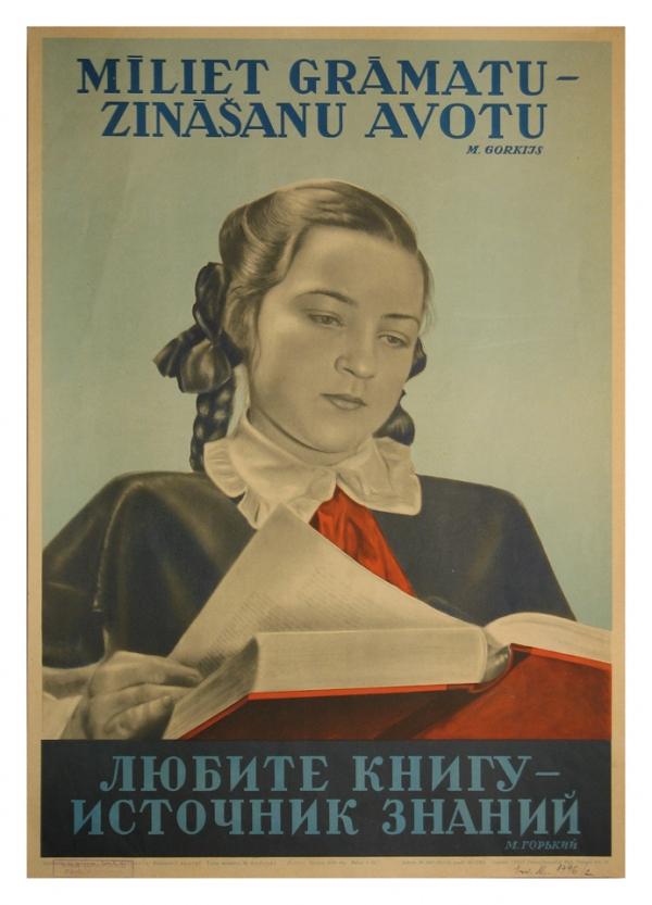 """""""Mīliet grāmatu – zināšanu avotu"""" M.Gorkijs [šodienas jaunatnes debilizēšanas un lasītnegribēšanas apstākļos - ļoti aktuāls sauklis]"""