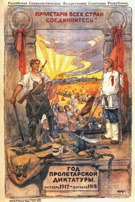 Visu zemju proletārieši [strādnieki] – savienojieties. Gads proletariāta diktatūrai.