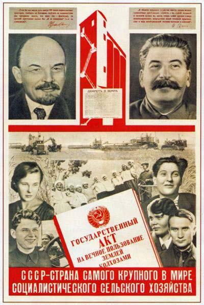 Valsts akts par mūžīgu zemes lietošanu kolhoziem. PSRS – pasaulē vislielākās sociālistiskās lauksaimniecības zeme.