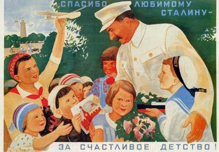Paldies mīļotajam Staļinam par laimīgo bērnību!