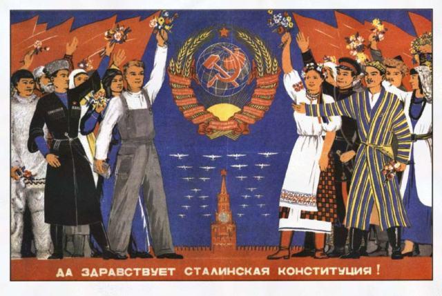 Lai dzīvo staļiniskā konstitūcija! [Te var palasīt: http://gramataselektroniski.blog.com/2012/10/07/padomju-socialistisko-republiku-savienibas-psrs-konstitucija-1947-g/ ]